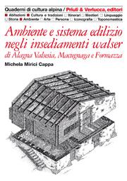 Ambiente e sistema edilizio negli insediamenti Walser