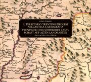 Il territorio trentino-tirolese nell'Antica Cartografia