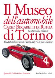 Il Museo dell'Automobile «Carlo Biscaretti Di Ruffia» di Torino