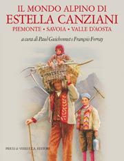 Il mondo alpino di Estella Canziani
