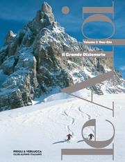 Le Alpi. La Grande Enciclopedia - vol. 3
