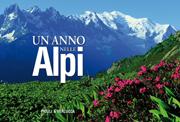 Un anno nelle Alpi