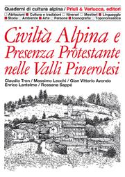 Civiltà Alpina e Presenza Protestante nelle Valli Pinerolesi