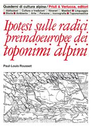 Ipotesi sulle radici preindoeuropee dei toponimi alpini
