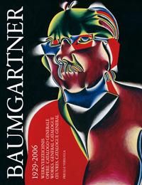 Baumgartner 1929-2006. Opere