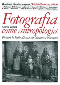 FOTOGRAFIA COME ANTROPOLOGIA
