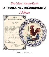 A tavola nel Risorgimento. L'Album