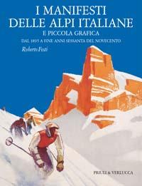 I manifesti delle Alpi Italiane