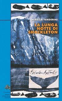 107/La lunga notte di Shackleton
