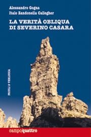 La verità obliqua di Severino Casara