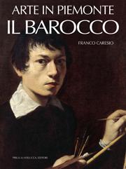 Arte in Piemonte vol. IV  Il Barocco