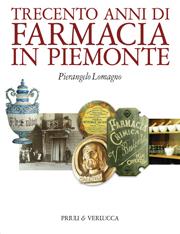 Trecento anni di farmacia in Piemonte