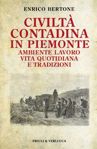 Civiltà contadina in Piemonte