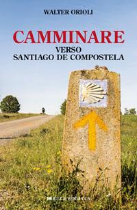 Camminare verso Santiago de Compostela
