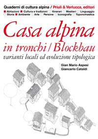 Casa alpina in tronchi / Blockbau